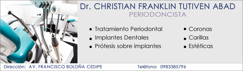 Periodoncistas Guayaquil CHRISTIAN FRANKLIN TUTIVEN ABAD